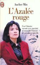 Couverture du livre « L'Azalee Rouge » de Anchee Min aux éditions J'ai Lu