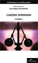 Couverture du livre « Cahiers simondon t.5 » de Jean-Hugues Barthelemy aux éditions L'harmattan