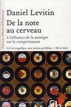Couverture du livre « De la note au cerveau ; l'influence de la musique sur le comportement » de Daniel Levitin aux éditions Heloise D'ormesson