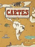 Couverture du livre « Cartes ; voyage parmi milles curiosités et merveilles du monde » de Aleksandra Mizielinska et Daniel Mizielinski aux éditions Rue Du Monde