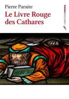 Couverture du livre « Le livre rouge des Cathares » de Pierre Paraire aux éditions Ovadia