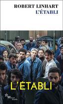 Couverture du livre « L'établi » de Robert Linhart aux éditions Minuit