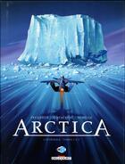 Couverture du livre « Arctica ; INTEGRALE VOL.1 ; T.1 A T.3 » de Bojan Kovacevic et Daniel Pecqueur et Pierre Schelle aux éditions Delcourt
