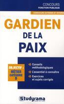 Couverture du livre « Gardien de la paix (3e édition) » de Marc Dalens aux éditions Studyrama