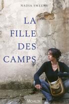 Couverture du livre « La fille des camps » de Nadia Sweeny aux éditions Michalon