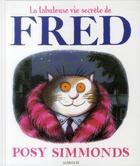 Couverture du livre « La fabuleuse vie secrète de Fred » de Posy Simmonds aux éditions Sarbacane