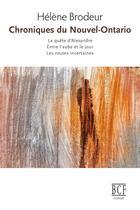 Couverture du livre « Chroniques du Nouvel-Ontario » de Helene Brodeur aux éditions Prise De Parole