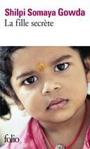 Couverture du livre « La fille secrète » de Shilpi Somaya Gowda aux éditions Gallimard