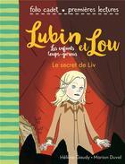 Couverture du livre « Lubin et Lou ; les enfants loups-garous T.7 ; le secret de Liv » de Marion Duval et Helene Gaudy aux éditions Gallimard-jeunesse