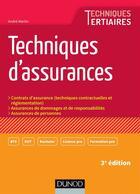 Couverture du livre « Techniques d'assurances ; 3e édition » de Andre Martin aux éditions Dunod