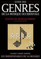 Couverture du livre « Guide des genres de la musique occidentale » de Claude Abromont et Eugene De Montalembert aux éditions Fayard
