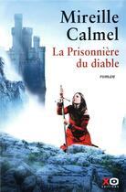 Couverture du livre « La prisonnière du diable » de Mireille Calmel aux éditions Xo