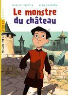 Couverture du livre « Le monstre du château » de Glen Chapron et Maelle Fierpied aux éditions Milan