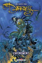 Couverture du livre « The darkness t.1 ; l'avènement » de Garth Ennis et Michael Turner et Marc Silvestri aux éditions Delcourt