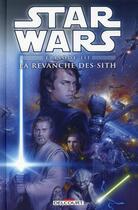 Couverture du livre « Star Wars - épisode III ; la revanche des Sith » de Miles Lane et Douglas Wheatley et Chris Chuckry aux éditions Delcourt