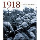 Couverture du livre « 1918 le denouement » de Collectif aux éditions Giovanangeli