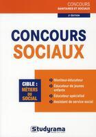 Couverture du livre « Concours sociaux ; métier catégorie B (2e édition) » de Julien Fossati et Katarzyna Kalinski aux éditions Studyrama