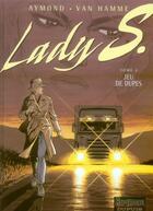 Couverture du livre « Lady S. T.4 ; jeu de dupes » de Jean Van Hamme et Philippe Aymond aux éditions Dupuis