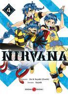 Couverture du livre « Nirvana T.4 » de Jean-Luc Istin et Arnaud Boudoiron aux éditions Bamboo