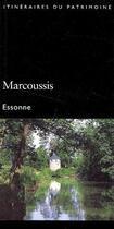 Couverture du livre « Marcoussis ; Essonne » de Blanc Brigitte aux éditions Lieux Dits
