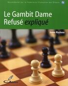 Couverture du livre « Le gambit dame refusé expliqué » de James Rizzitano aux éditions Olibris