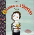 Couverture du livre « Champion de l'univers » de Marcella et Sophie Griotto aux éditions Des Braques