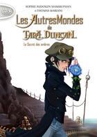 Couverture du livre « Les autres mondes de Tara Duncan t.2 » de Sophie Audouin-Mamikonian aux éditions Michel Lafon Poche