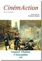 Couverture du livre « Youssef chahine, l'alexandrin » de Christian Bosseno aux éditions Cerf