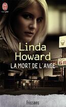 Couverture du livre « La mort de l'ange » de Linda Howard aux éditions J'ai Lu