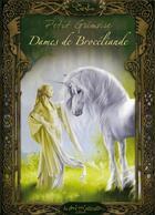 Couverture du livre « Petit grimoire ; dames de Brocéliande » de Sandrine Gestin aux éditions Au Bord Des Continents