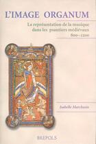 Couverture du livre « Image Organum » de Marchesin aux éditions Brepols