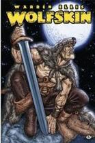 Couverture du livre « Wolfskin t.1 » de Juan Jose Ryp et Warren Ellis aux éditions Milady Graphics