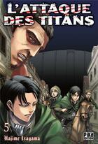 Couverture du livre « L'attaque des titans T.5 » de Hajime Isayama aux éditions Pika