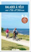 Couverture du livre « Balades à vélo sur l'île d'Oléron (édition 2020) » de Philippe Lafon aux éditions Sud Ouest Editions