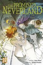 Couverture du livre « The promised Neverland T.15 » de Posuka Demizu et Kaiu Shirai aux éditions Kaze