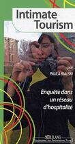 Couverture du livre « Intimate tourism ; enquête dans un réseau d'hospitalité » de Paula Bialski aux éditions Solilang