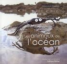 Couverture du livre « Les animaux de l'océan » de Anne-Laure Witschger aux éditions Belize