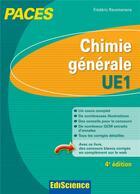 Couverture du livre « Chimie générale ; UE1 PACES (4e édition) » de Frederic Ravomanana aux éditions Ediscience