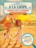 Couverture du livre « Intrigue chez le Pharaon » de Charlotte Grossetete et Toma Danton aux éditions Fleurus