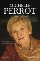 Couverture du livre « Le chemin des femmes » de Michelle Perrot aux éditions Bouquins