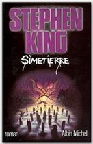 Couverture du livre « Simetierre » de Stephen King aux éditions Albin Michel
