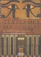 Couverture du livre « Textes des sarcophages du moyen empire egyptien » de Claude Carrier aux éditions Rocher