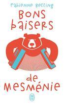 Couverture du livre « Bons baisers de mesmenie » de Betting Fabienne aux éditions J'ai Lu