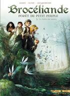 Couverture du livre « Brocéliande ; forêt du petit peuple T.3 ; le jardin aux moines » de Djief et Nicolas Jarry et Elodie Jacquemoire aux éditions Soleil
