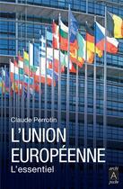 Couverture du livre « L'Union européenne, faits et chiffres » de Claude Perrotin aux éditions Archipel
