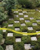 Couverture du livre « Jardins japonais » de Danielle Elisseeff aux éditions Scala