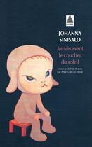 Couverture du livre « Jamais avant le coucher du soleil » de Johanna Sinisalo aux éditions Actes Sud