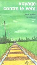 Couverture du livre « Voyage contre le vent » de Peter Hartling aux éditions Thierry Magnier