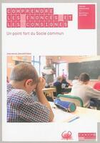 Couverture du livre « Comprendre les énoncés et les consignes ; un point fort du socle commun » de Jean-Michel Zakhartchouk aux éditions Reseau Canope
