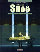 Couverture du livre « L'histoire de Siloë T.3 ; Big-Bang » de Servain et Serge Le Tendre aux éditions Delcourt